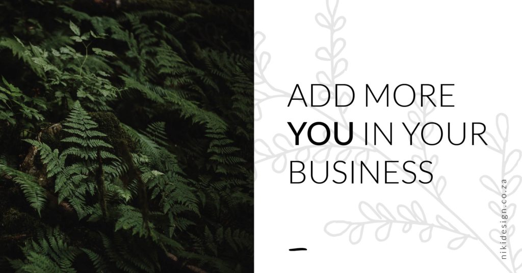 Add a little more YOU in your business
